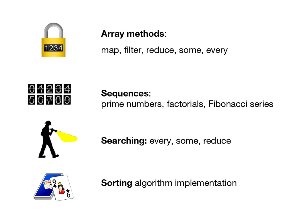 Array methods: map, filter, reduce, some, every...