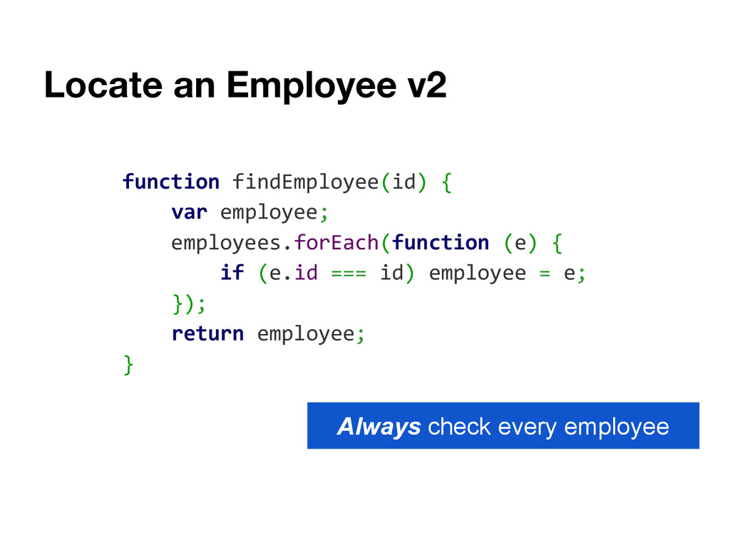 Locate an Employee v2 function findEmployee(id)...