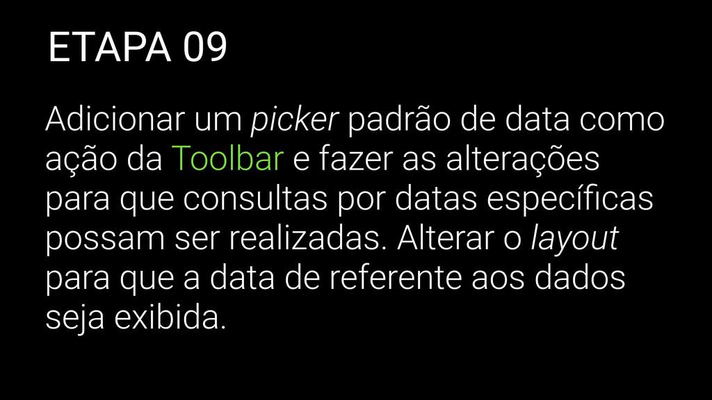 ETAPA 09 Adicionar um picker padrão de data com...