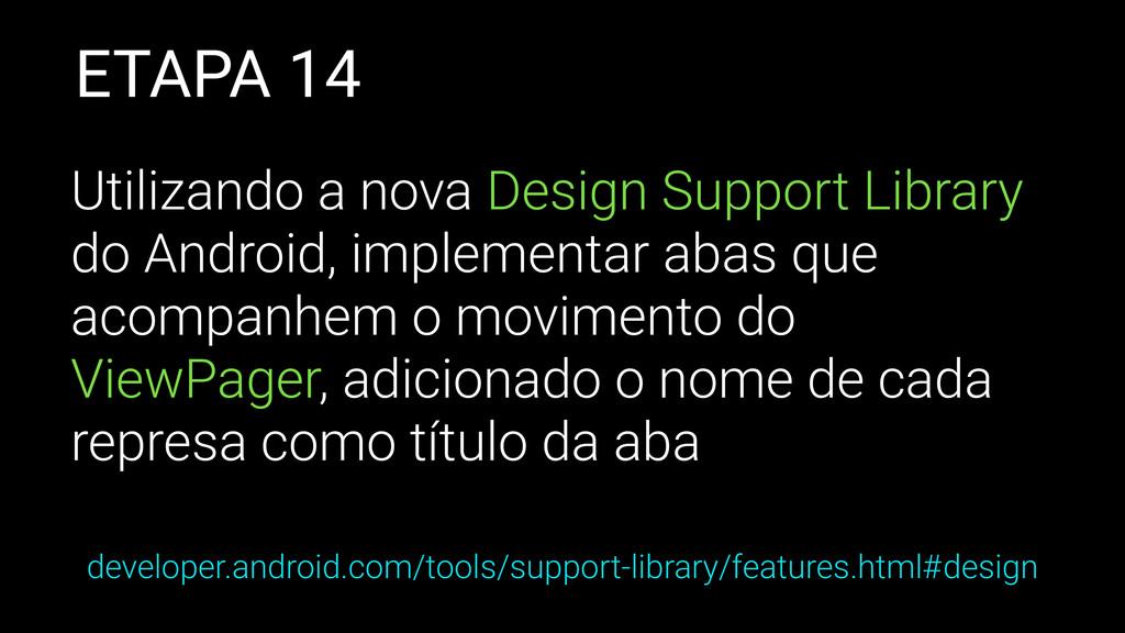 ETAPA 14 Utilizando a nova Design Support Libra...