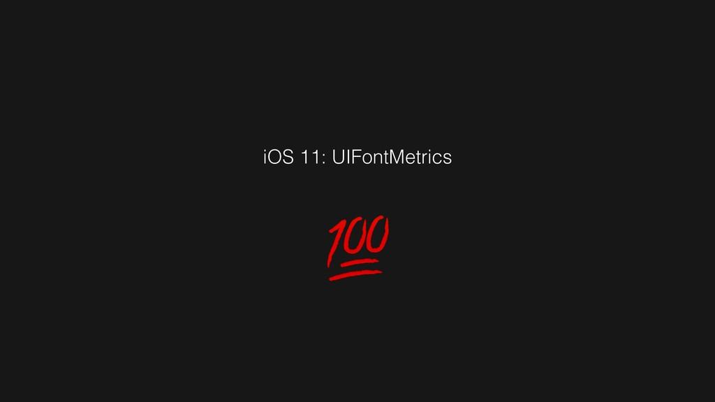 iOS 11: UIFontMetrics