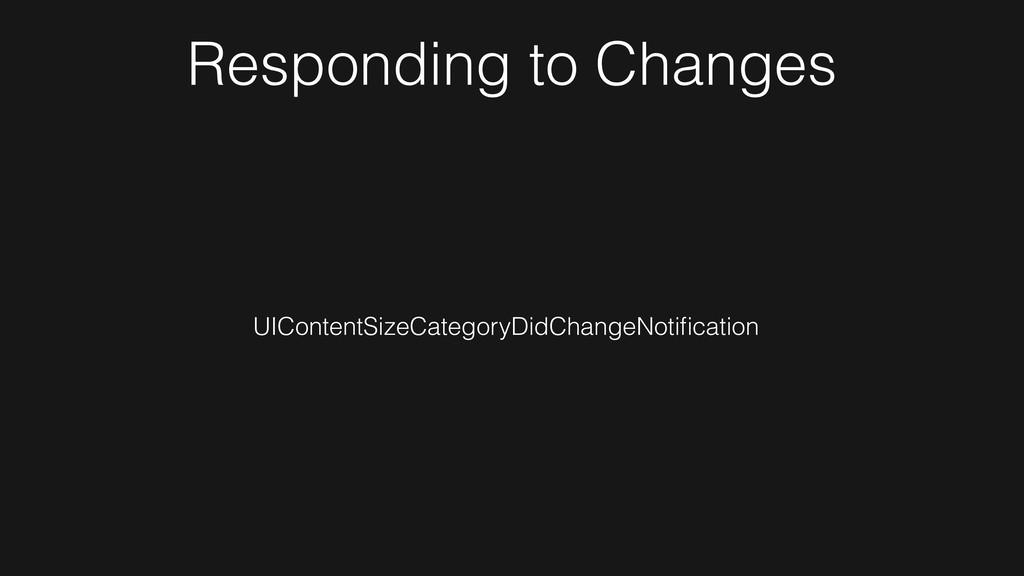 UIContentSizeCategoryDidChangeNotification Respo...