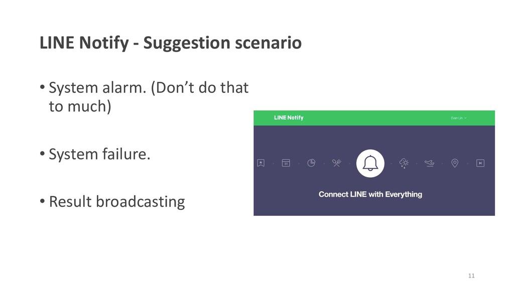 LINE Notify - Suggestion scenario • System alar...