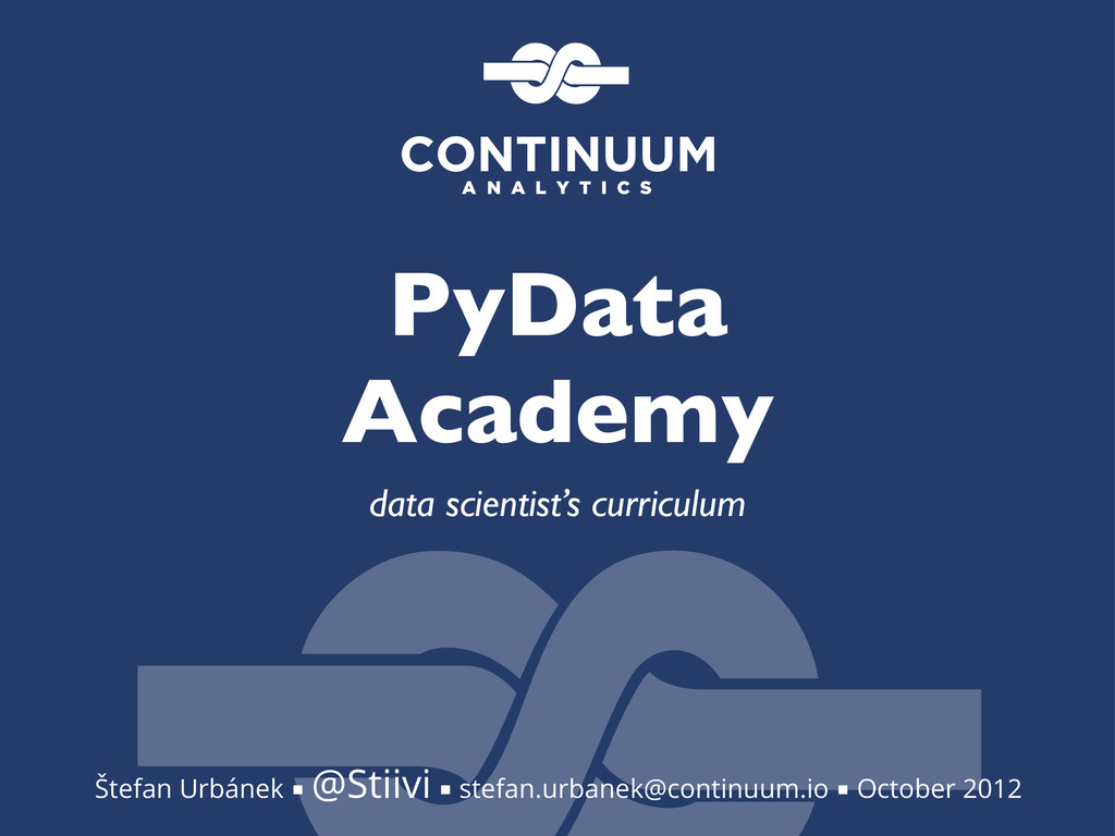 PyData Academy data scientist's curriculum Štef...