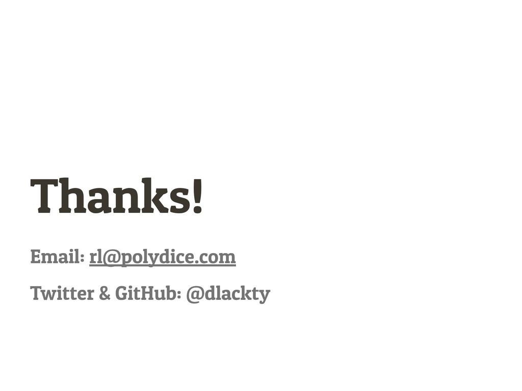 Email: rl@polydice.com Twitter & GitHub: @dlack...