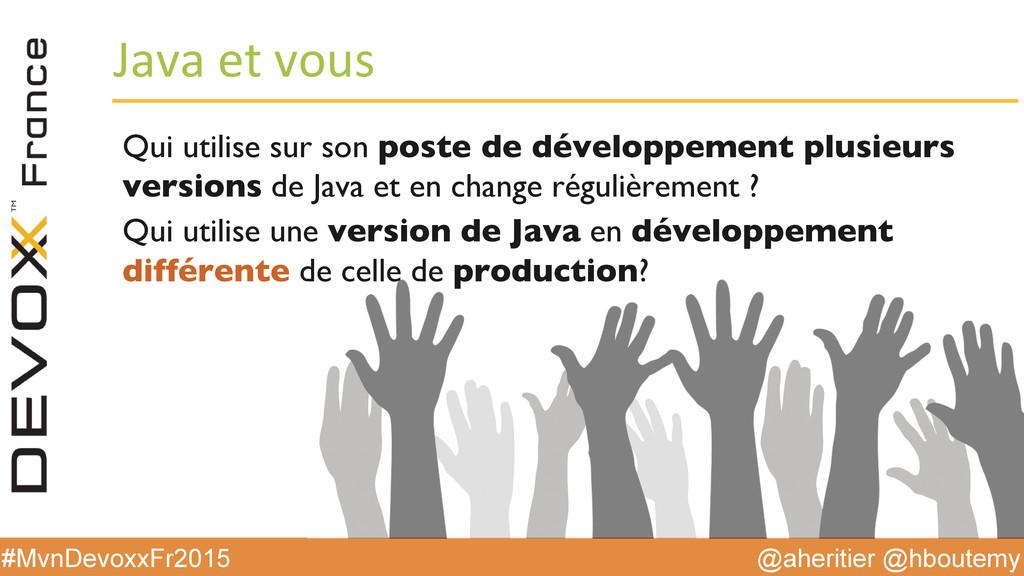 @aheritier @hboutemy #MvnDevoxxFr2015 Java e...
