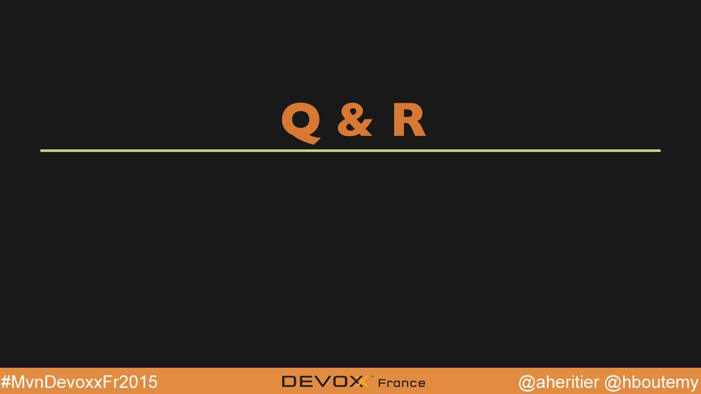 @aheritier @hboutemy #MvnDevoxxFr2015 Q & R