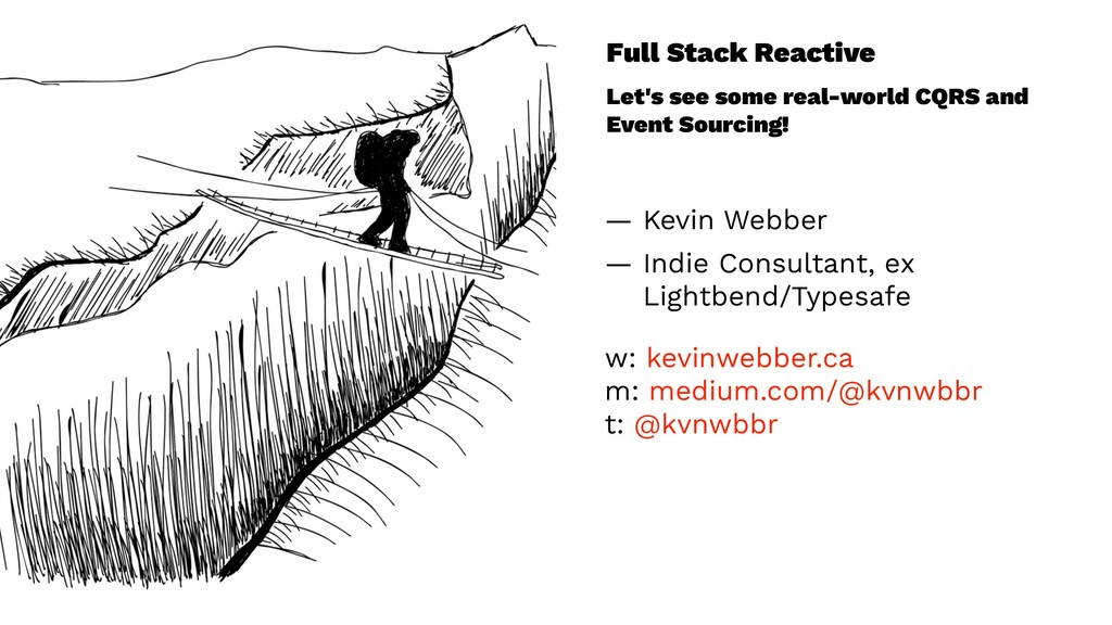 Full Stack Reactive Let's see some real-world C...