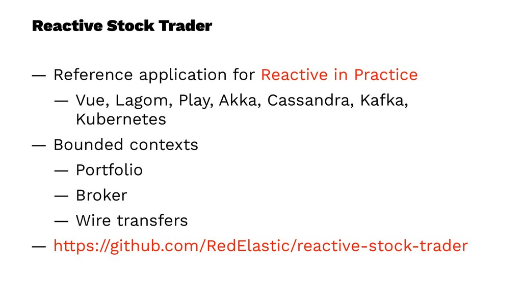 Reactive Stock Trader — Reference application f...