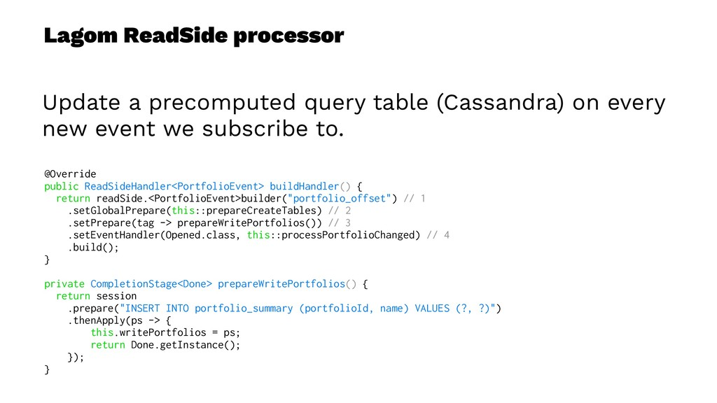 Lagom ReadSide processor Update a precomputed q...