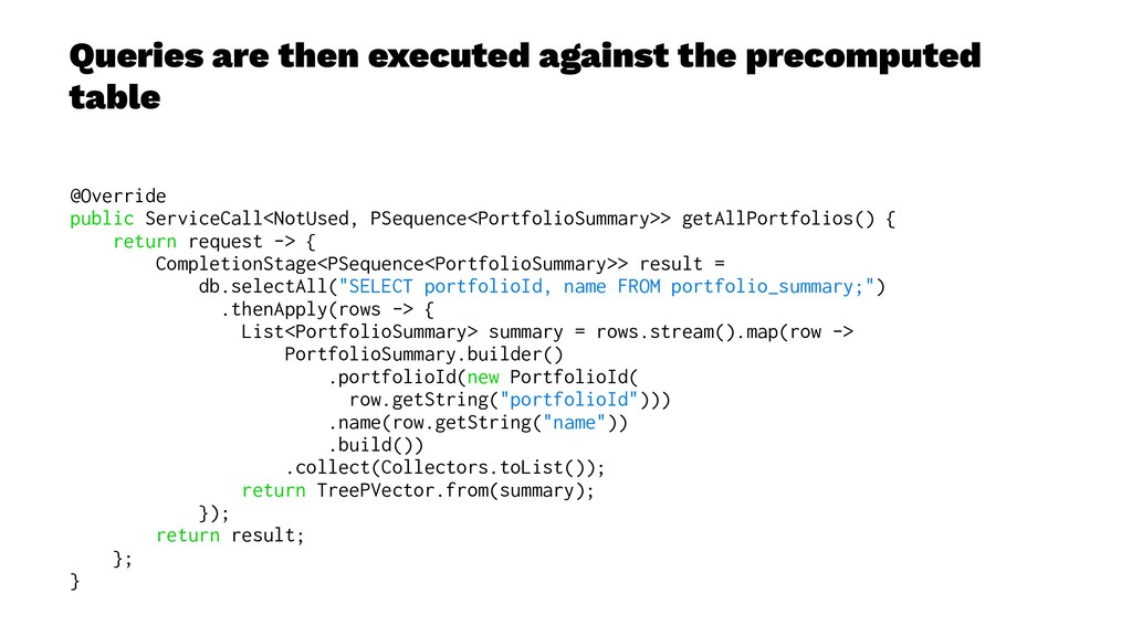Queries are then executed against the precomput...