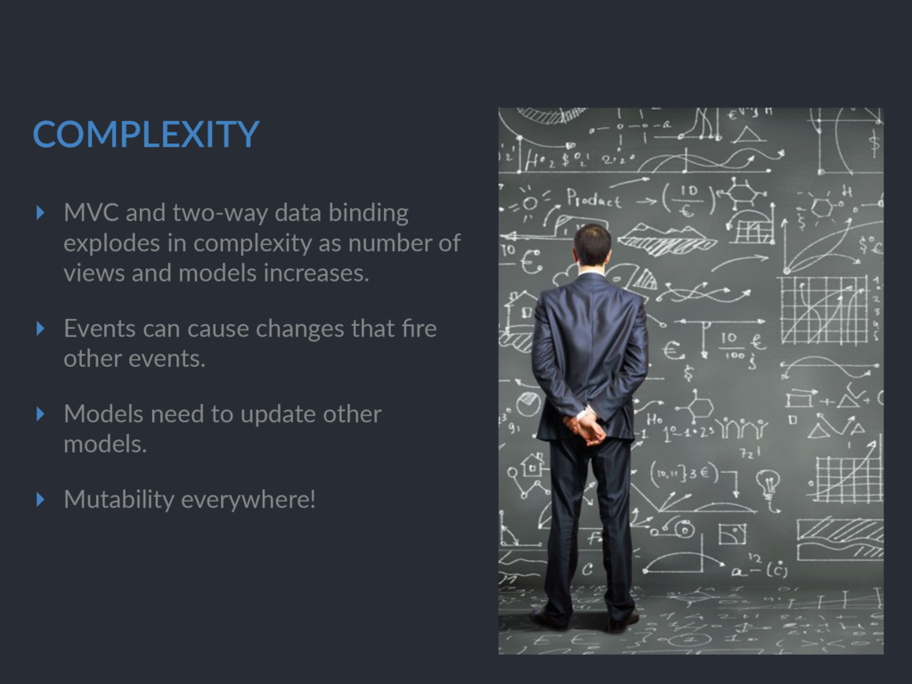 COMPLEXITY ▸ MVC and two-way data binding explo...