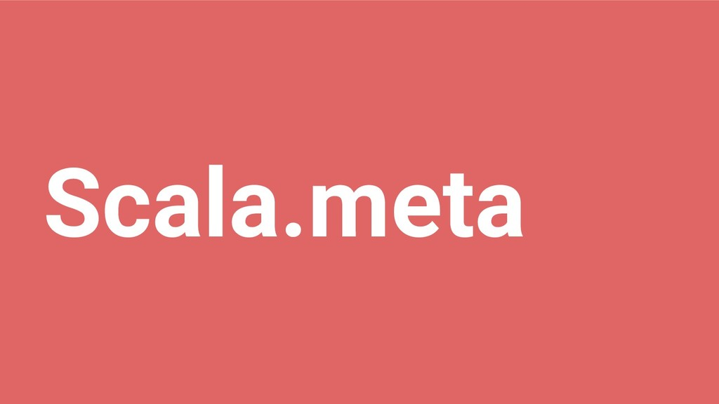 Scala.meta