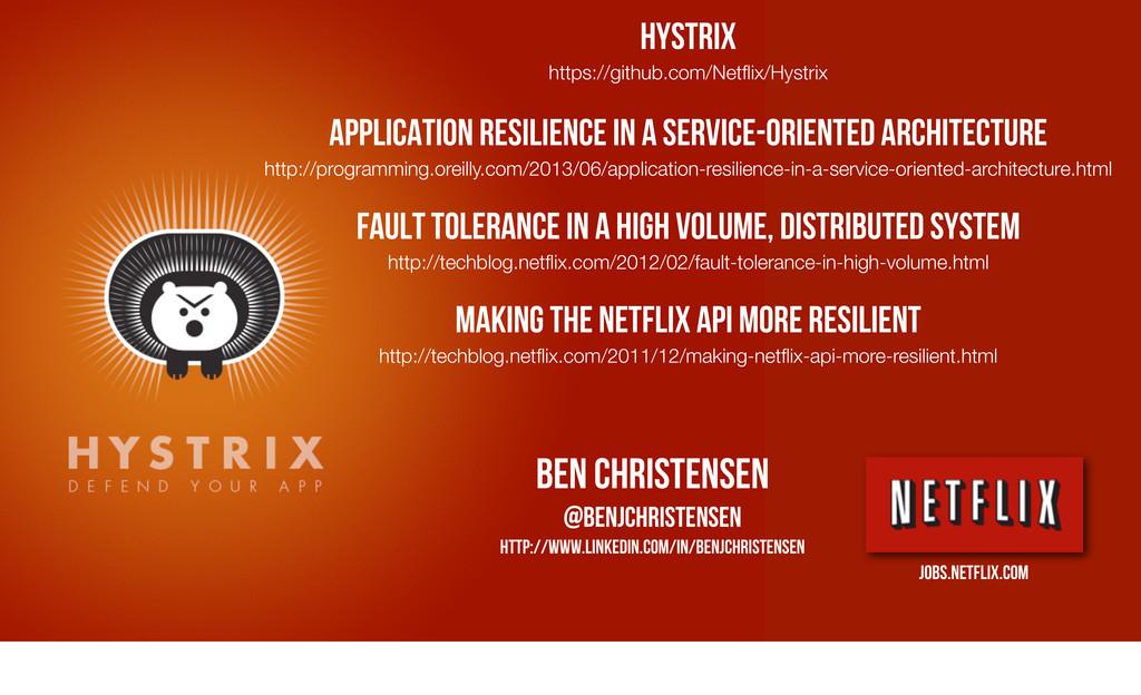 Hystrix https://github.com/Netflix/Hystrix Appli...