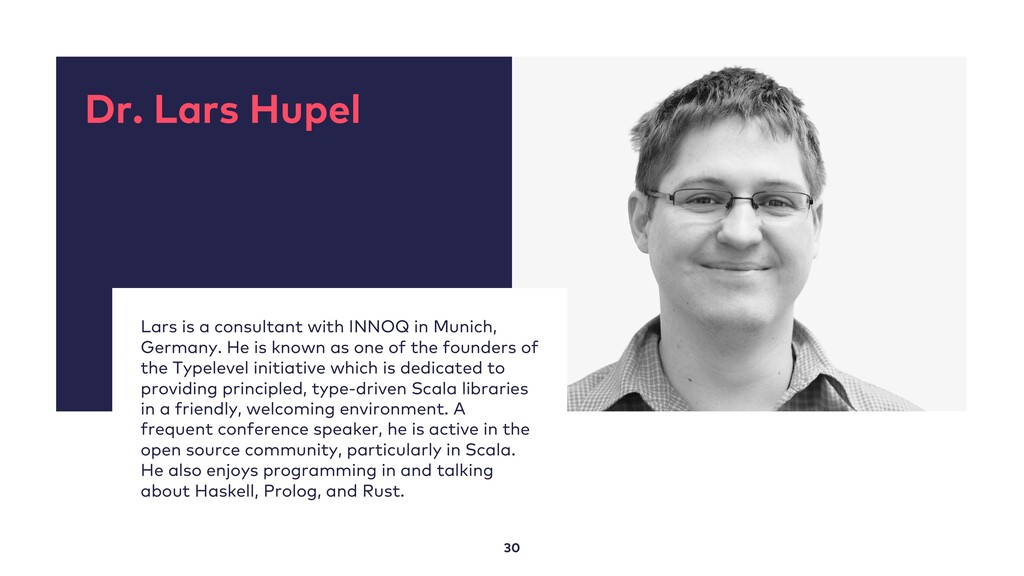 30 Dr. Lars Hupel Lars is a consultant with INN...