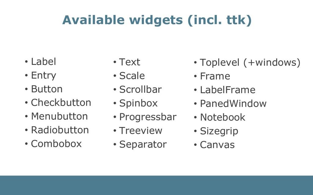 • Text • Scale • Scrollbar • Spinbox • Progress...