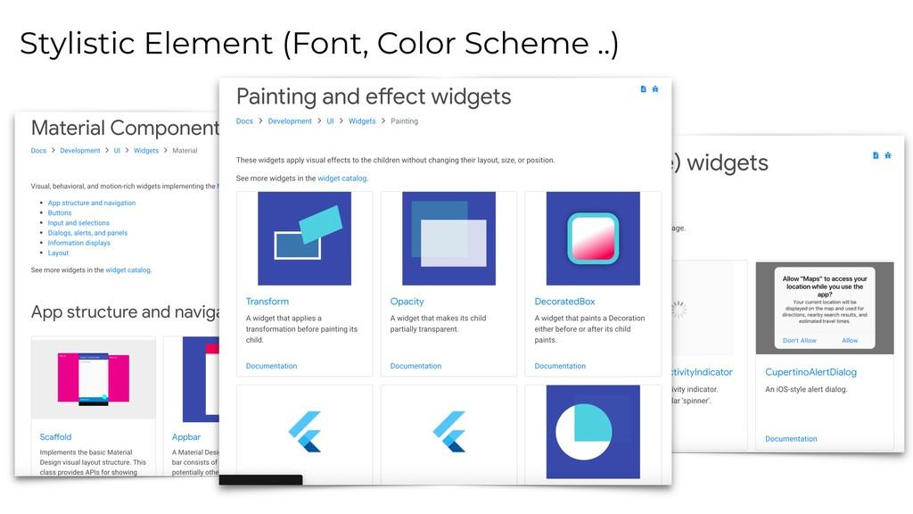 Stylistic Element (Font, Color Scheme ..)