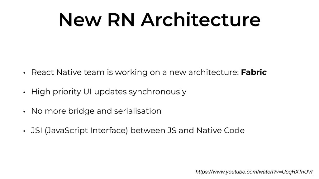 New RN Architecture • React Native team is work...