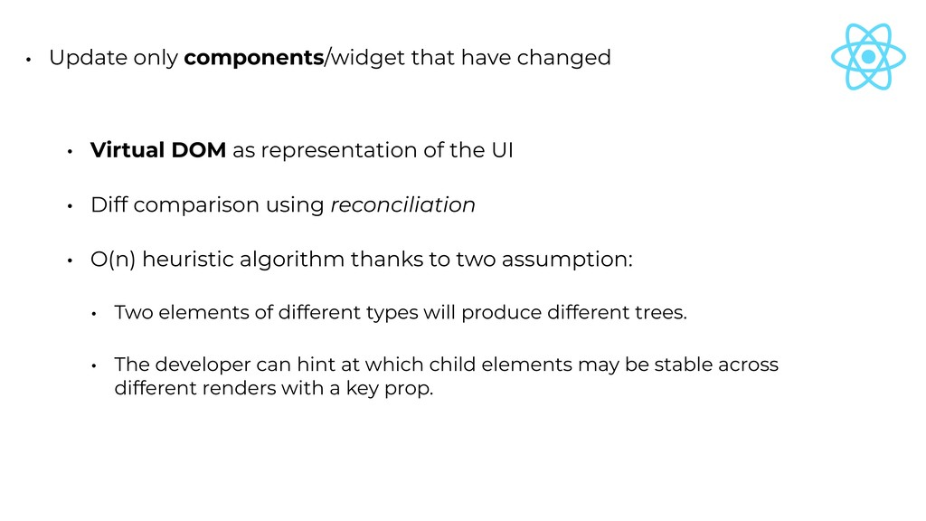 • Update only components/widget that have chang...