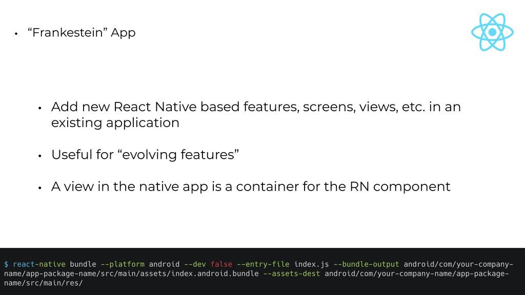 "• ""Frankestein"" App • Add new React Native base..."