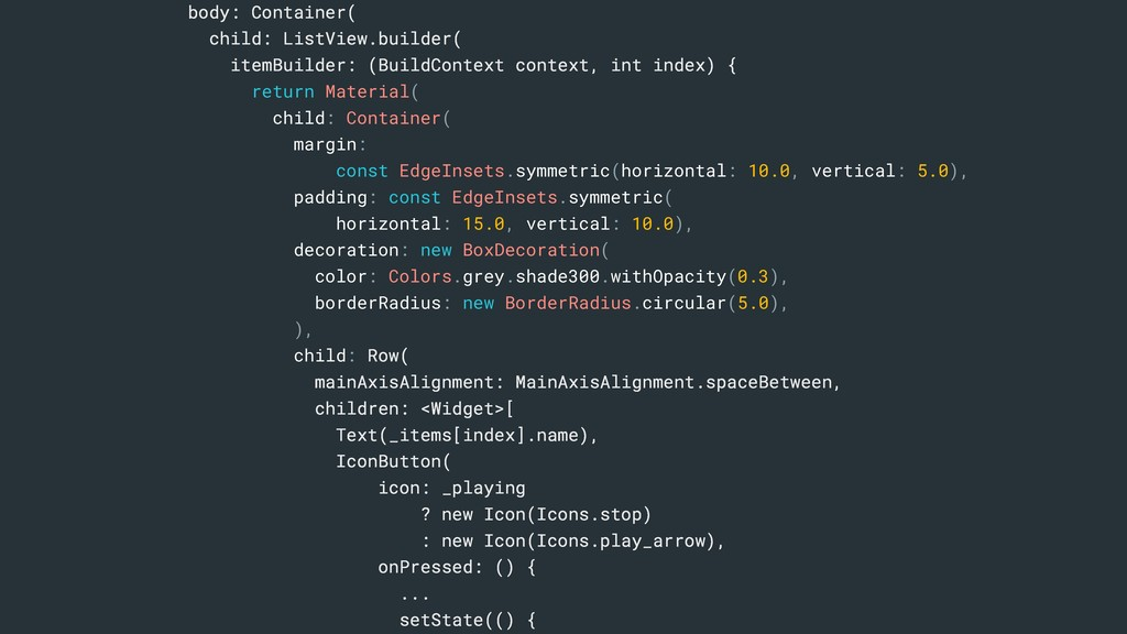 body: Container( child: ListView.builder( itemB...