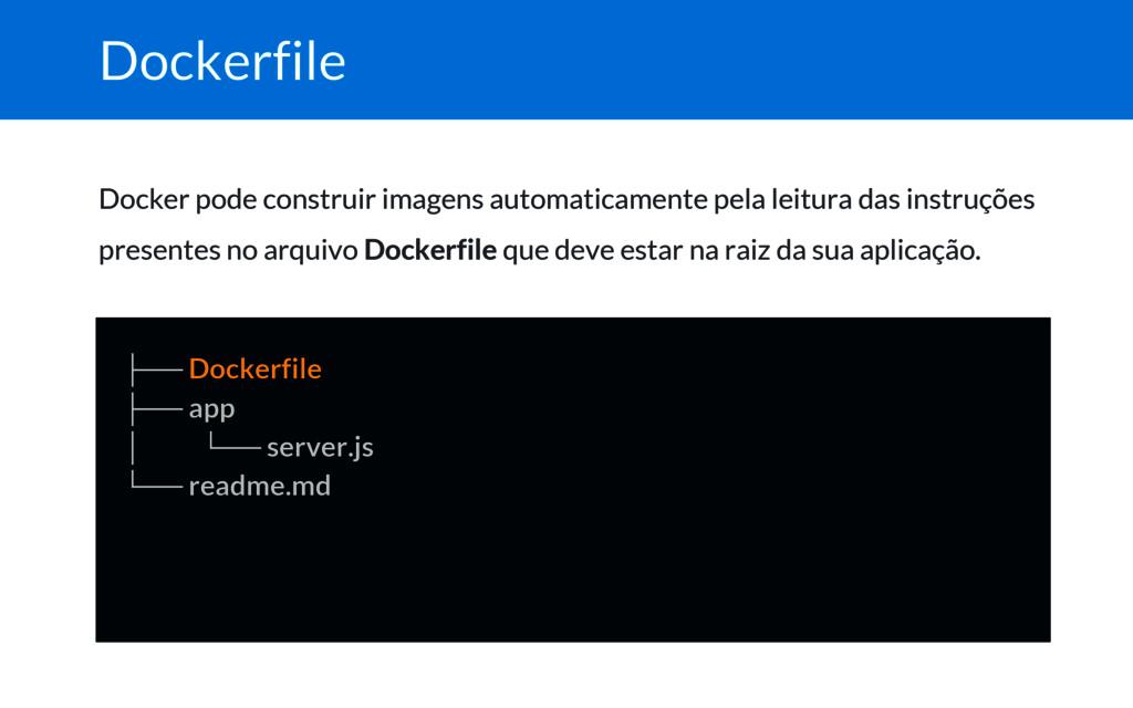 Dockerfile Docker pode construir imagens automa...