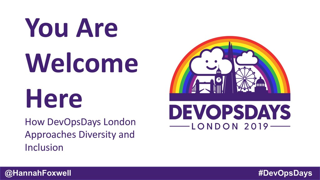 @HannahFoxwell #DevOpsDays You Are Welcome Here...