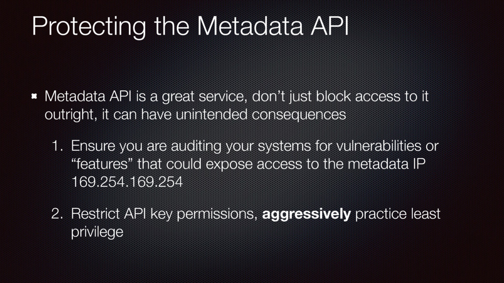 Protecting the Metadata API Metadata API is a g...