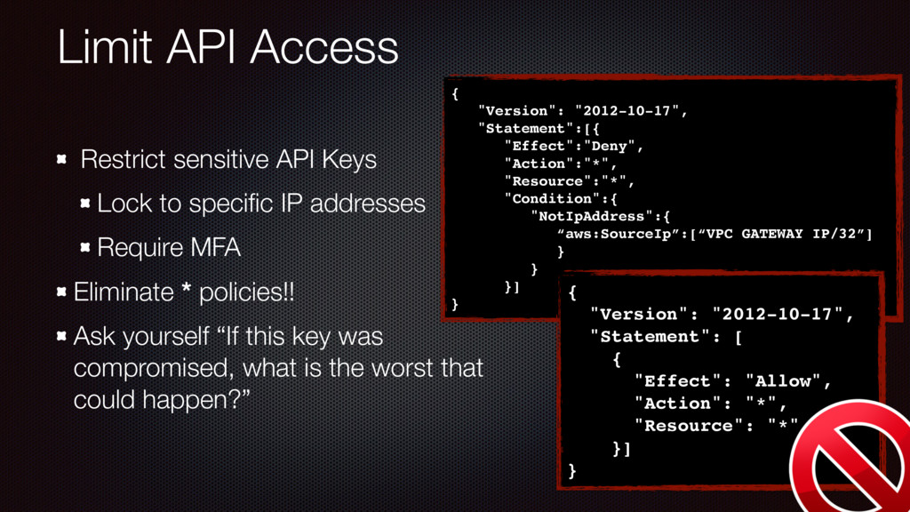 Limit API Access Restrict sensitive API Keys Lo...