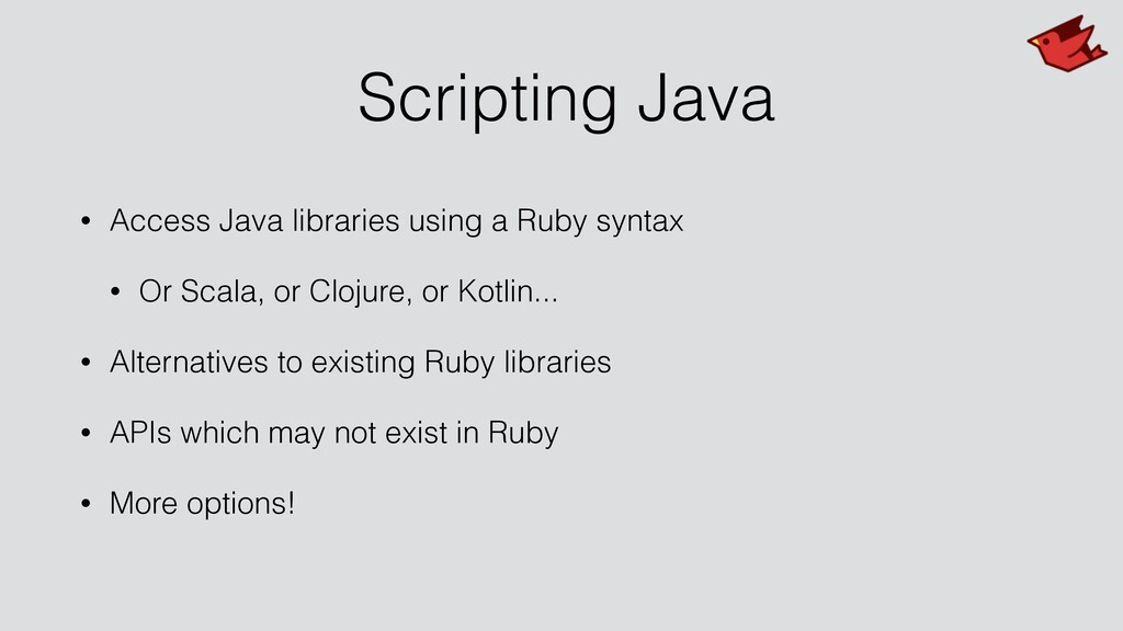 Scripting Java • Access Java libraries using a ...