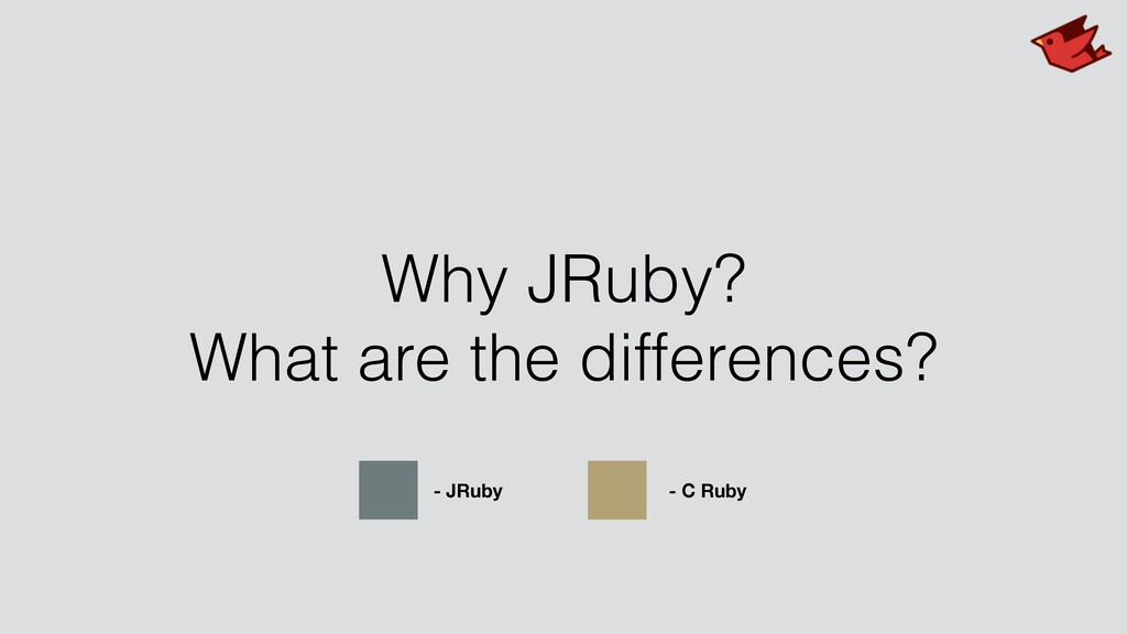 Why JRuby? What are the differences? - JRuby - ...