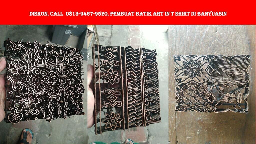 DISKON, Call 0813-9467-9520, Pembuat Batik Art ...