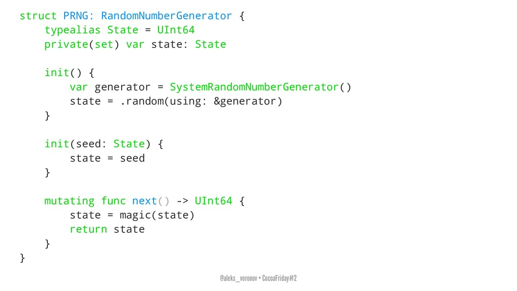 struct PRNG: RandomNumberGenerator { typealias ...