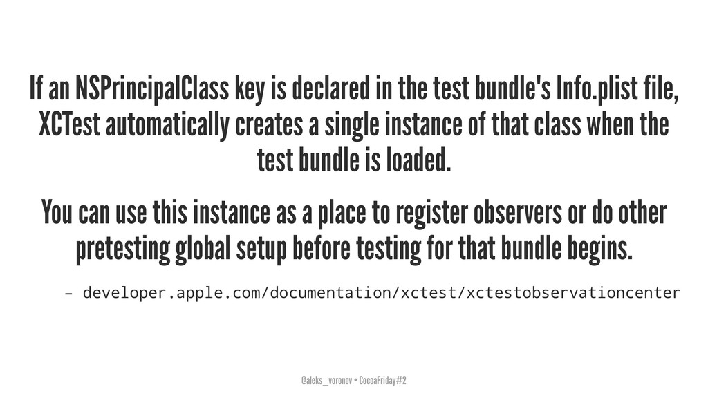 If an NSPrincipalClass key is declared in the t...