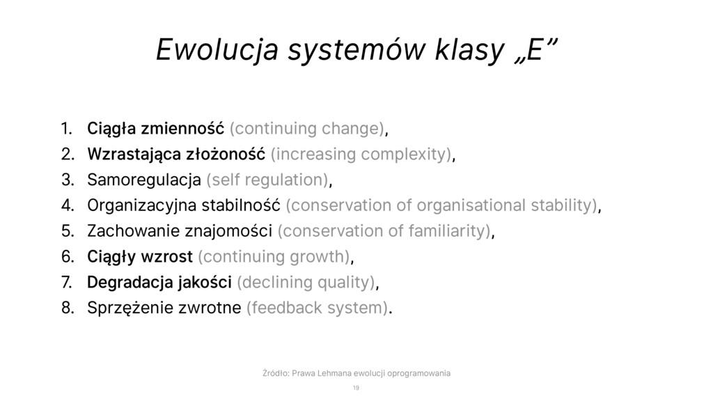 """Ewolucja systemów klasy """"E"""" 1. Ciągła zmienność..."""
