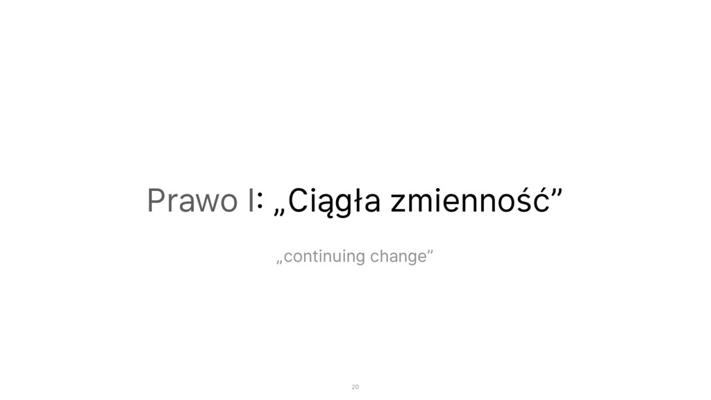 """Prawo I: """"Ciągła zmienność"""" """"continuing change""""..."""