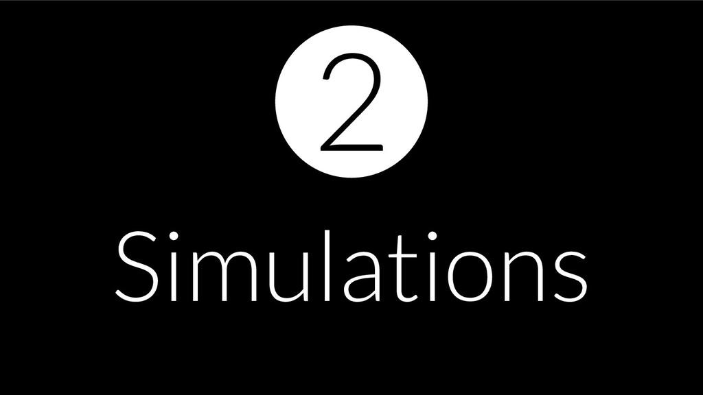 Simulations 2