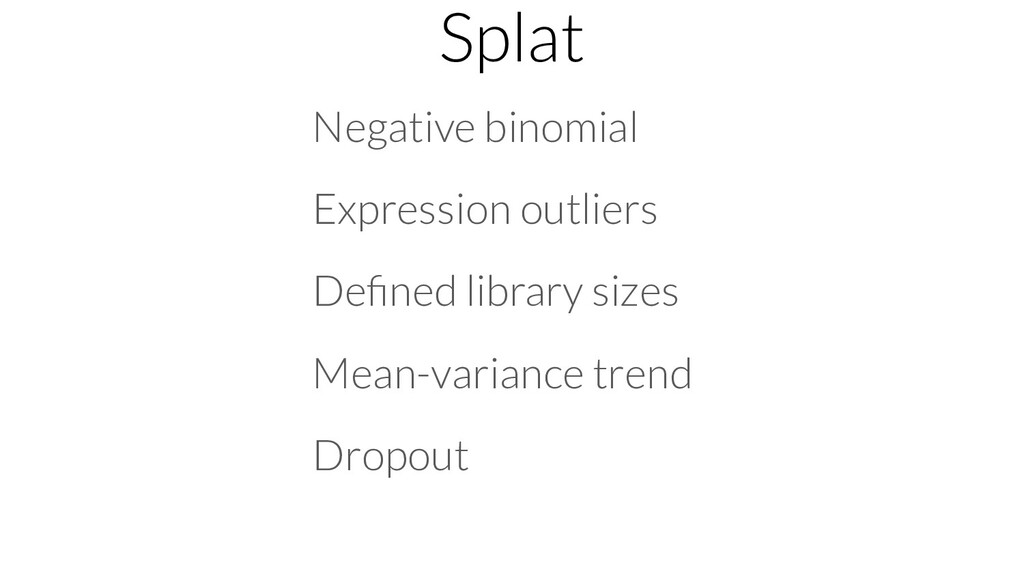 Splat Negative binomial Expression outliers Defi...