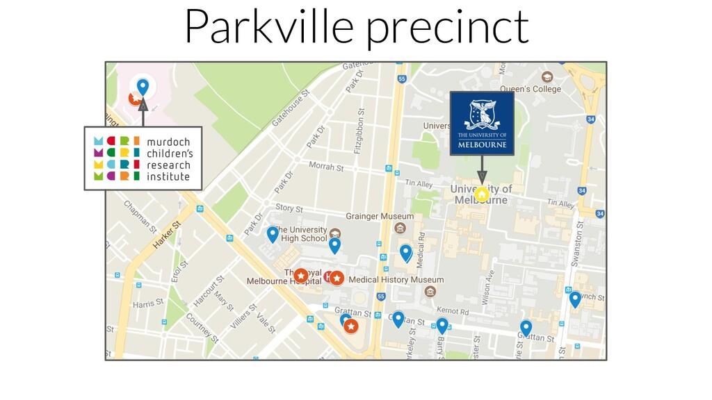 Parkville precinct