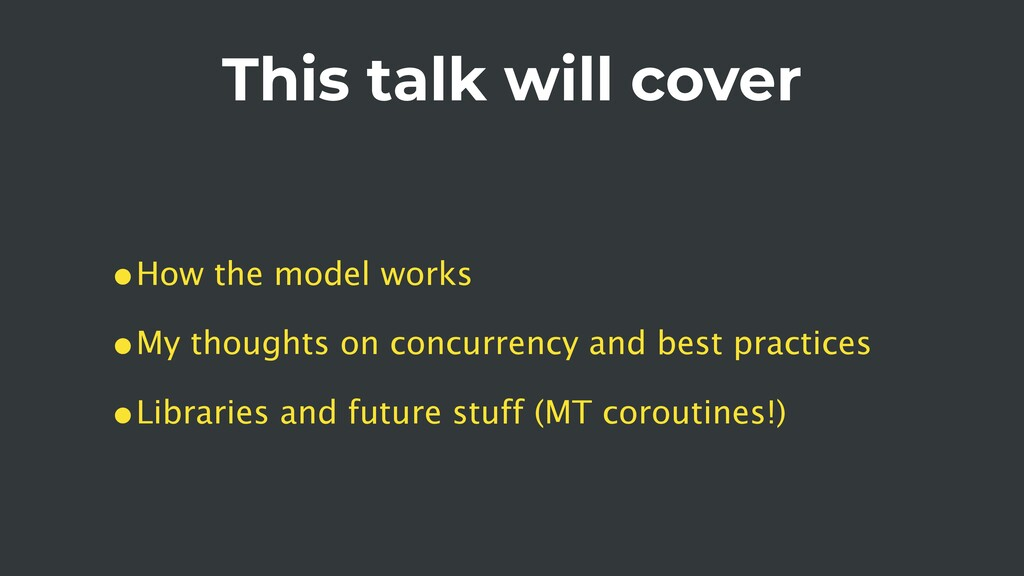 This talk will cover •How the model works •My t...