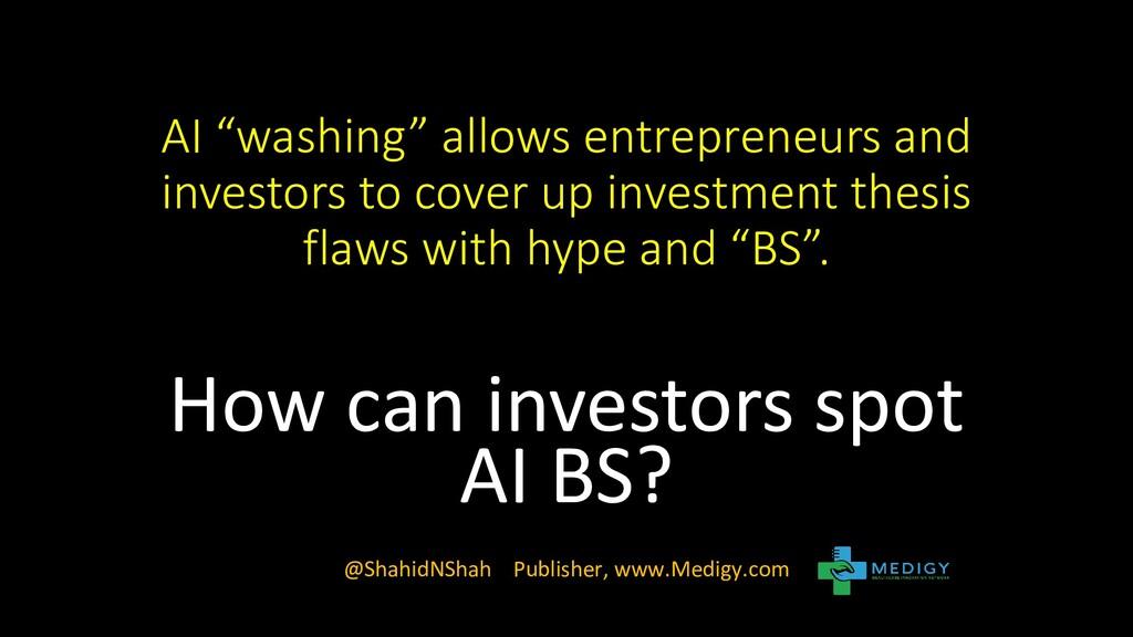 """AI """"washing"""" allows entrepreneurs and investors..."""