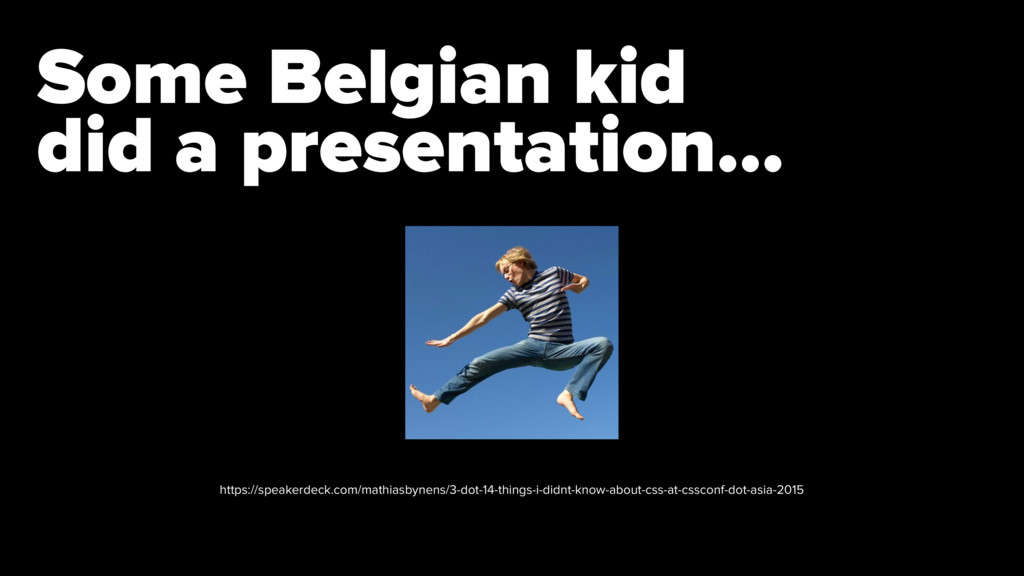 Some Belgian kid 