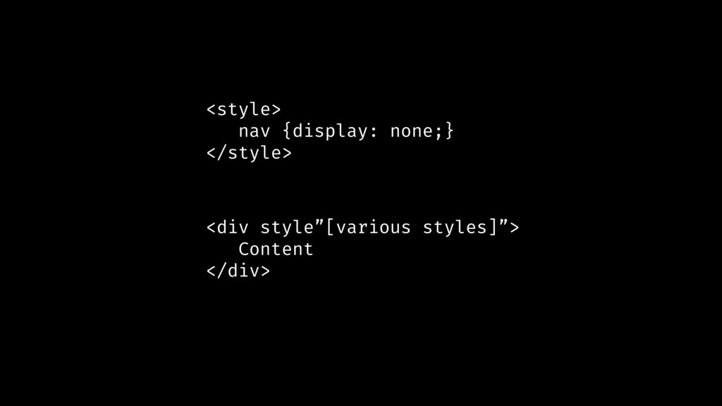 <style> nav {display: none;} </style> <div styl...