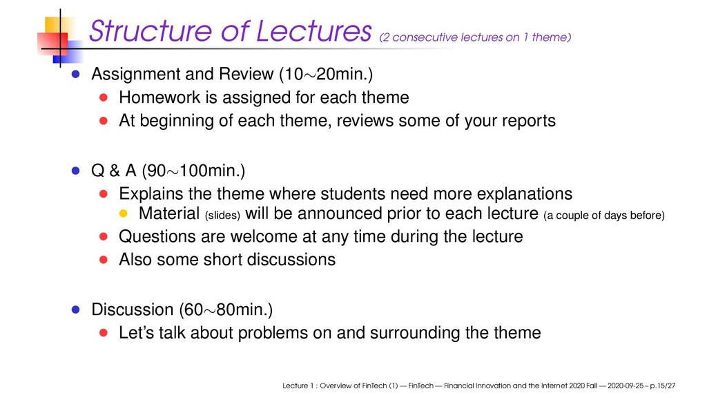Structure of Lectures (2 consecutive lectures o...