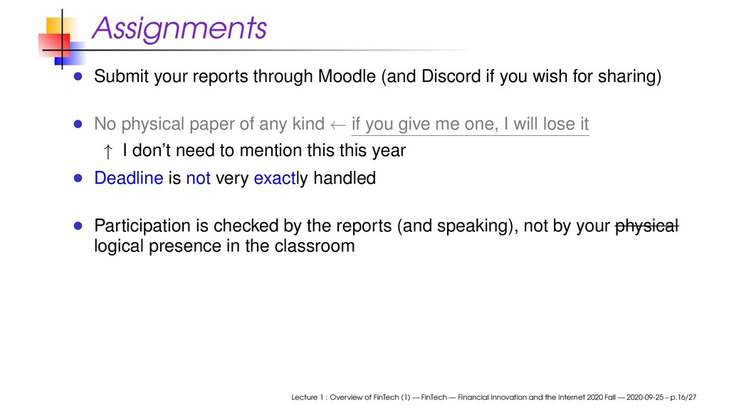 Assignments Submit your reports through Moodle ...