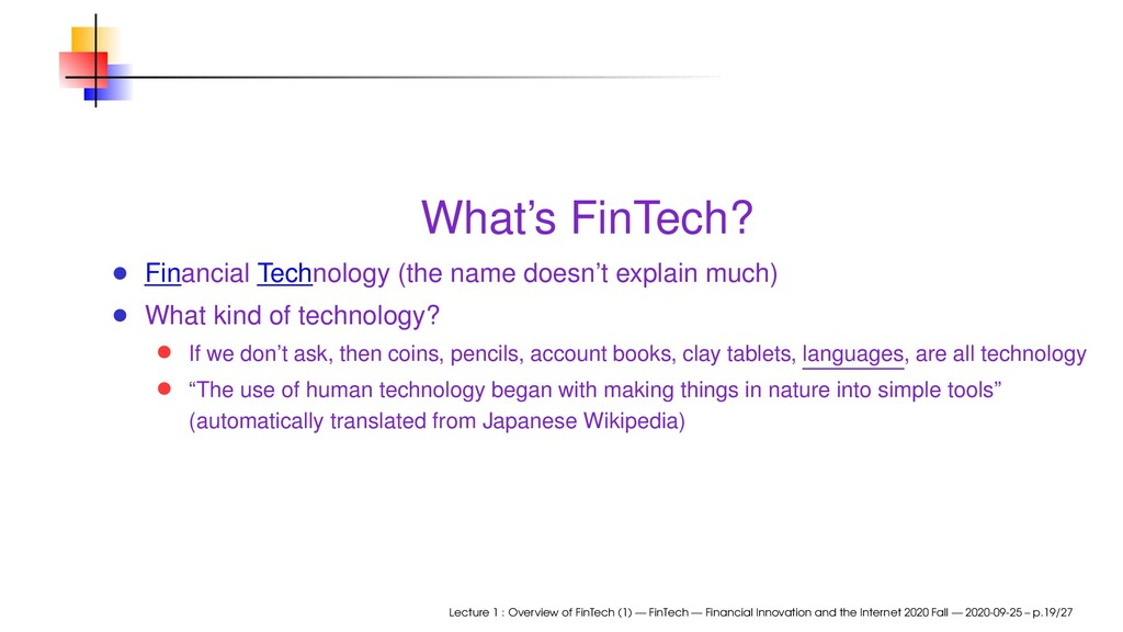 What's FinTech? Financial Technology (the name ...