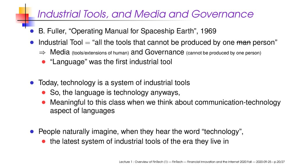 Industrial Tools, and Media and Governance B. F...