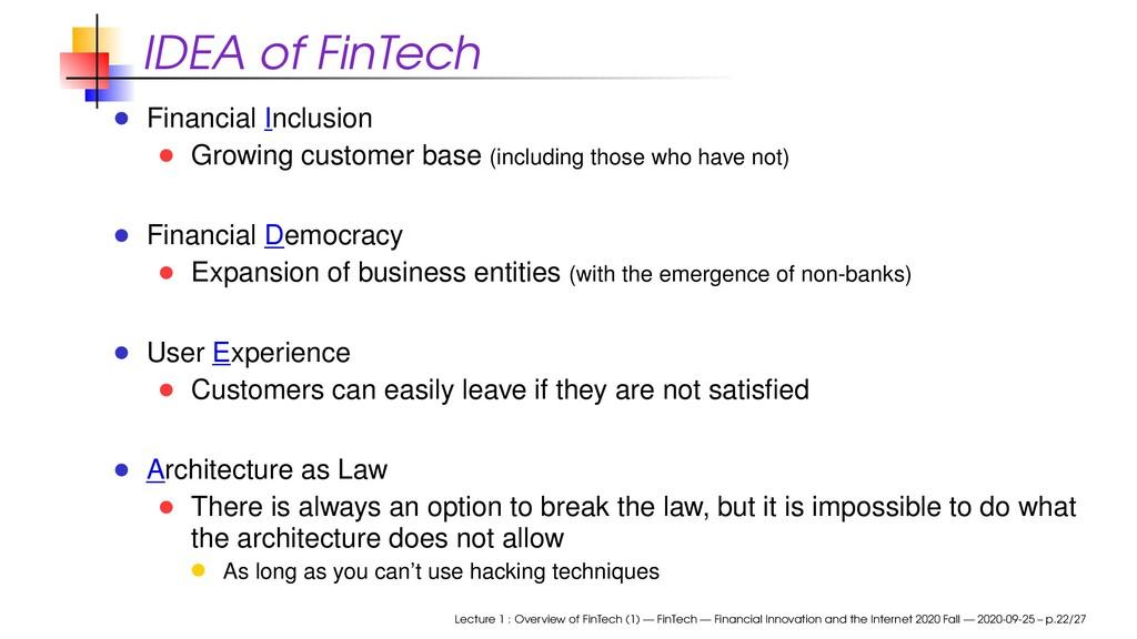 IDEA of FinTech Financial Inclusion Growing cus...