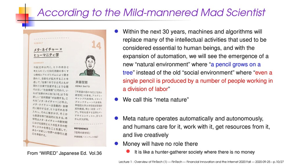 According to the Mild-mannered Mad Scientist Fr...