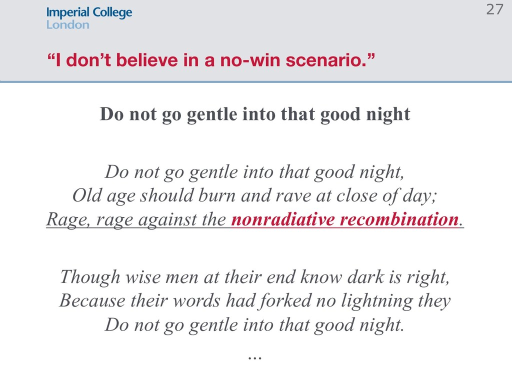 """""""I don't believe in a no-win scenario."""" Do not ..."""